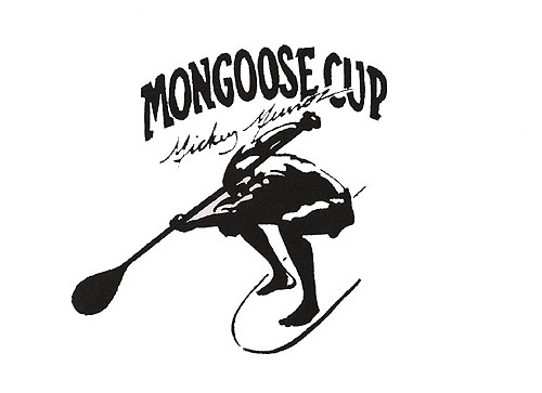 Mickey Munoz Mongoose Cup March 13th Dana Point Harbor