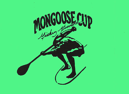 Mickey Munoz Mongoose Cup